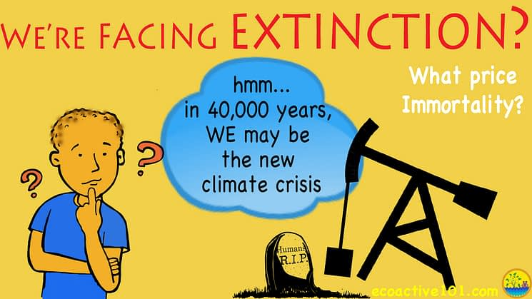 """The title says, """"We're facing extinction?"""" In his mind's eye, a young man surrounded by question marks sees a oil derrick over a tombstone. He's thinking, """"Hmmm ... in 40,000 years, WE mmay be the new climate crisis."""""""