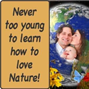 "A young married couple and their infant are pictured in the center of a colorful globe, with yellow and red flowers growing all around them. The text says, ""Never too young to learn how to love nature!"""